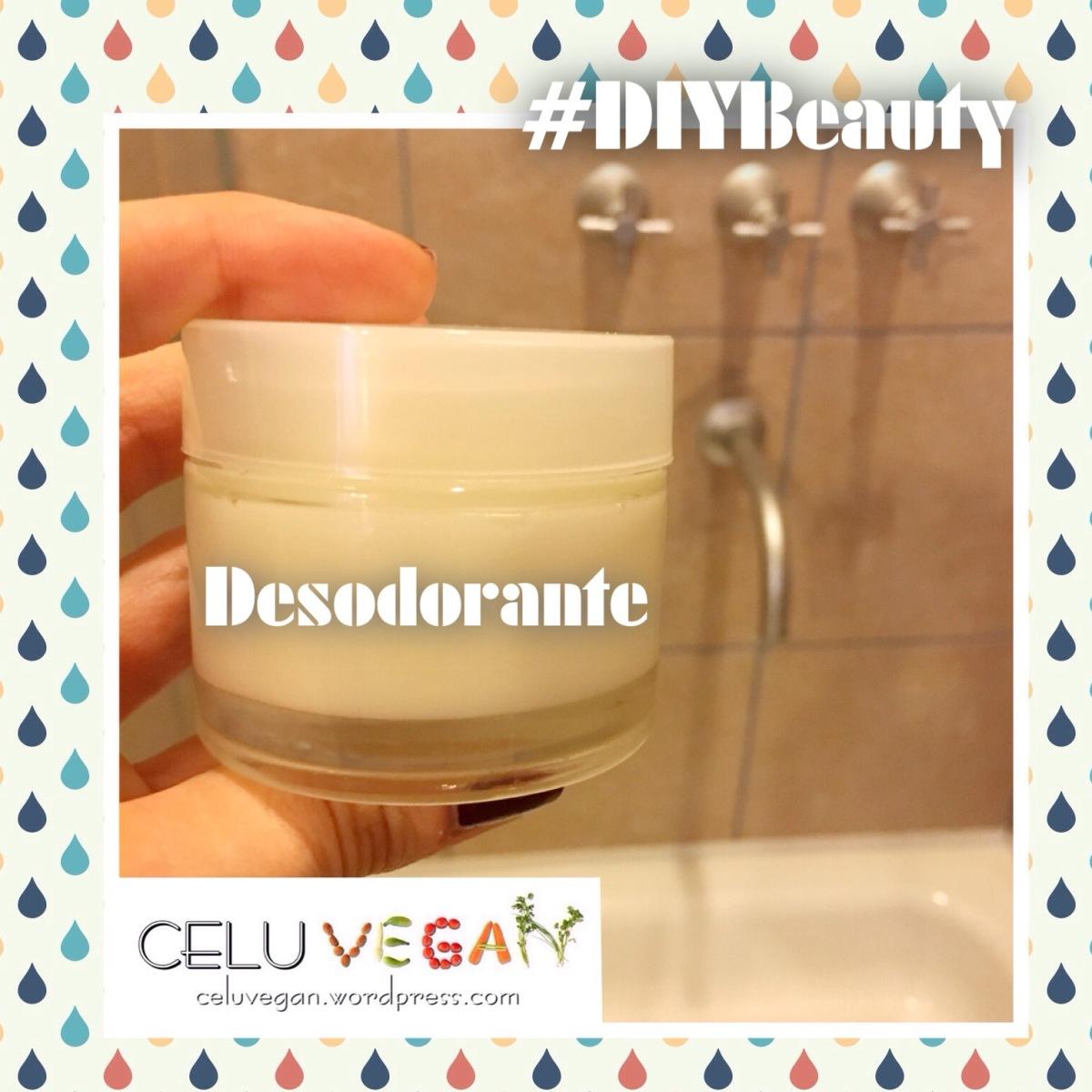 #DIYBeauty: Desodorante