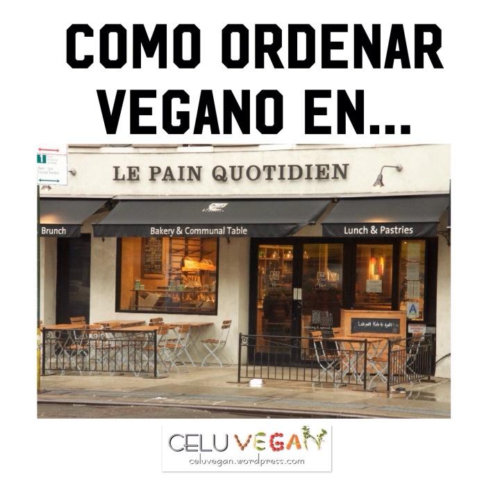 Como-Ordenar-Vegano-en-Le-Pain-Quotidien-2