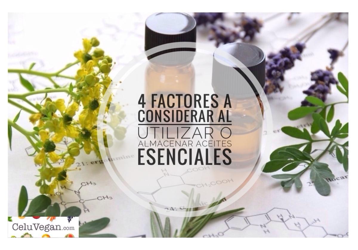 4 Factores a considerar al utilizar o almacenar aceites esenciales
