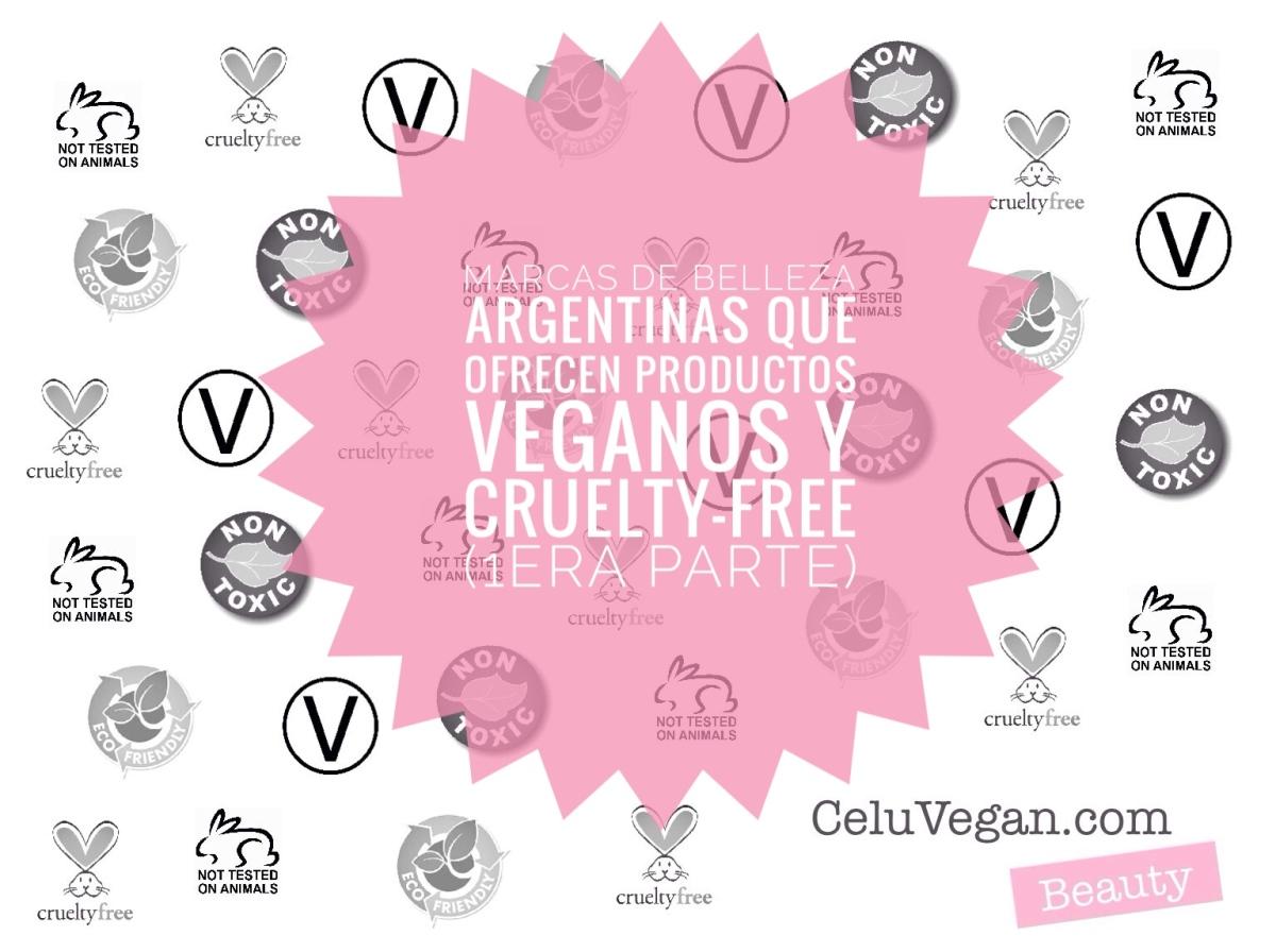 10 Marcas de Belleza Argentinas que ofrecen productos Veganos y Cruelty-Free